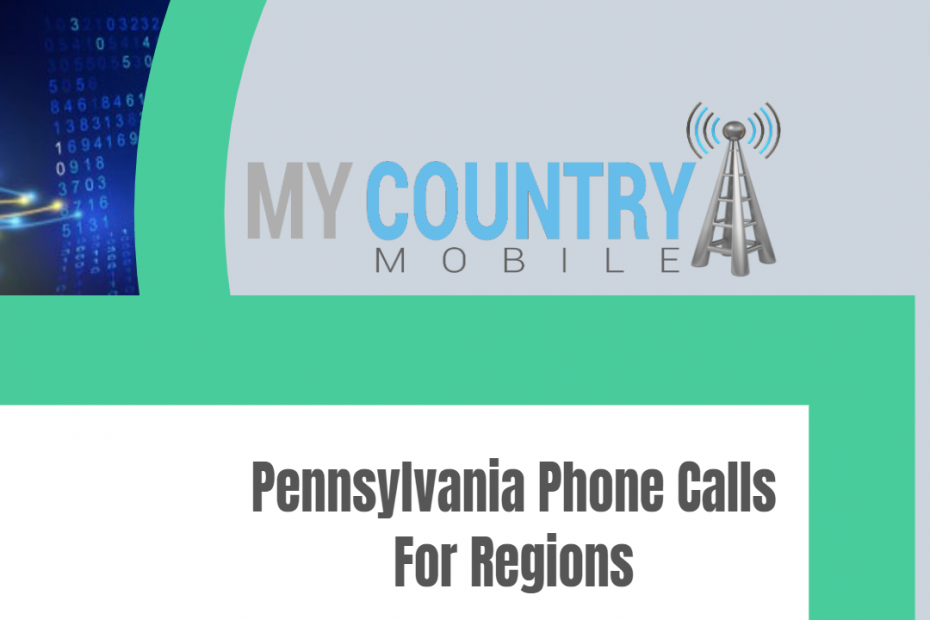 Pennsylvania Phone Calls For Regions - My Country Mobile