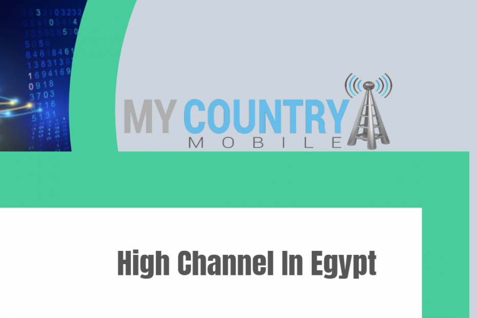 High Channel In Egypt - My Country Mobile