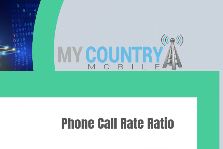 Phone Call Rate Ratio - My Country Mobile