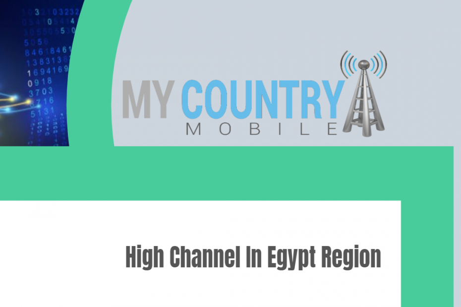 High Channel In Egypt Region - My Country Mobile