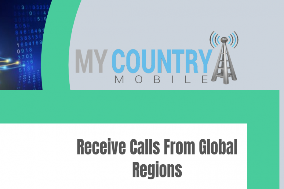 Receive Calls From Global Regions - My Country Mobile