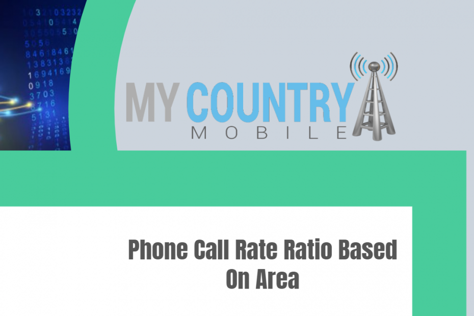 Phone Call Rate Ratio Based On Area - My Country Mobile
