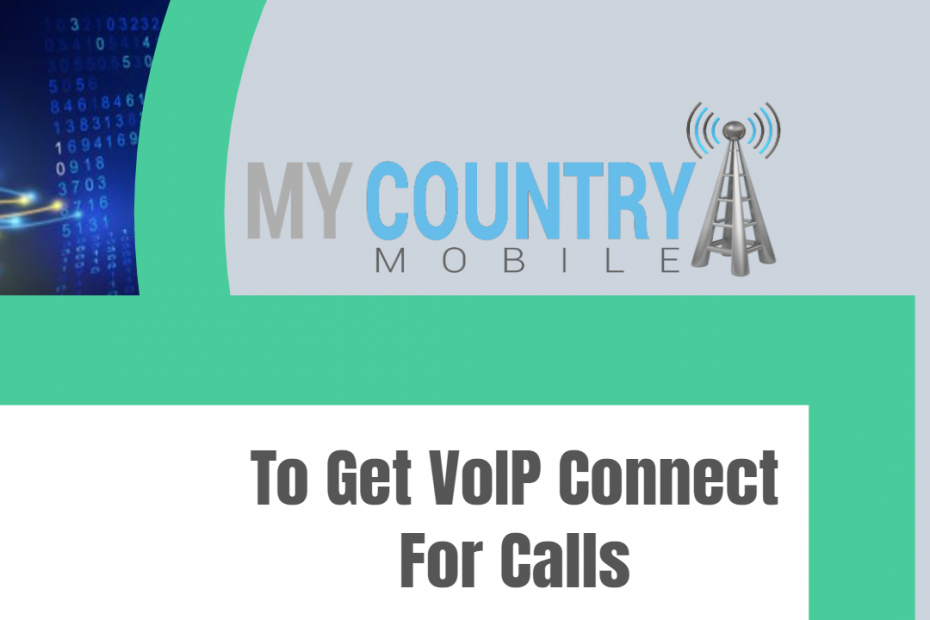 To Get VoIP Connect For Calls - My Country Mobile