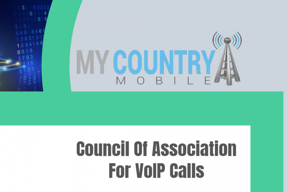 Council Of Association For VoIP Calls - My Country Mobile