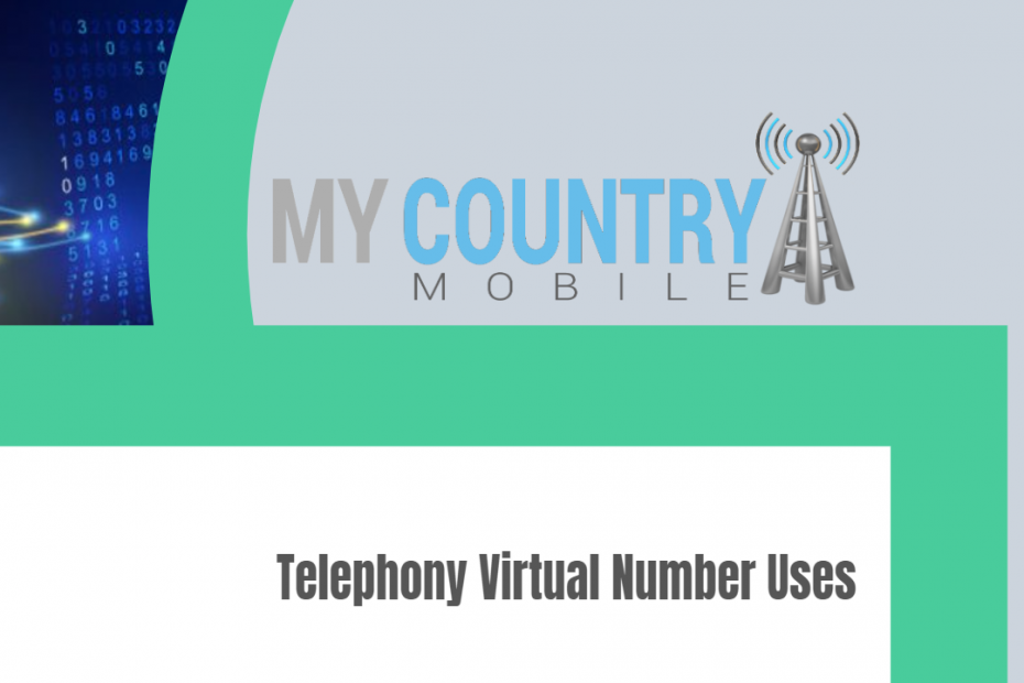 Telephony Virtual Number Uses - My Country Mobile